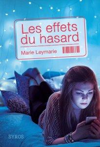 LEYMARIE Marie. – Les effets du hasard