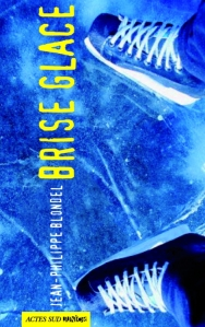 2013- Brise glace. Jean-Philippe BLONDEL