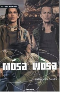 2005 – Mósa Wòsa. Nathalie LE GENDRE