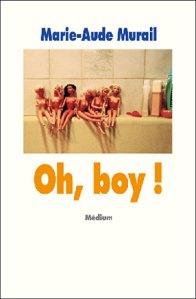2001 – Oh, Boy ! Marie-Aude MURAIL