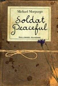 2006 – Soldat Peaceful. Michael MORPURGO